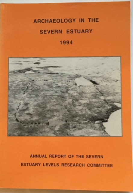 Image for Archaeology in the Severn Estuary 1994 :Annual Report of the Severn Estuary Levels Research Committee