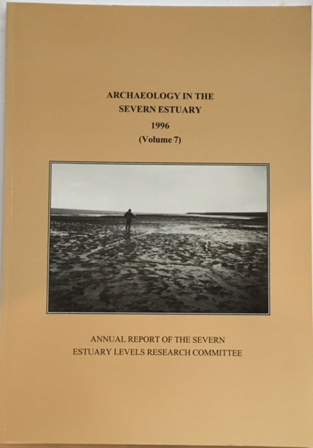 Image for Archaeology in the Severn Estuary 1996 Volume 7 :Annual Report of the Severn Estuary Levels Research Committee