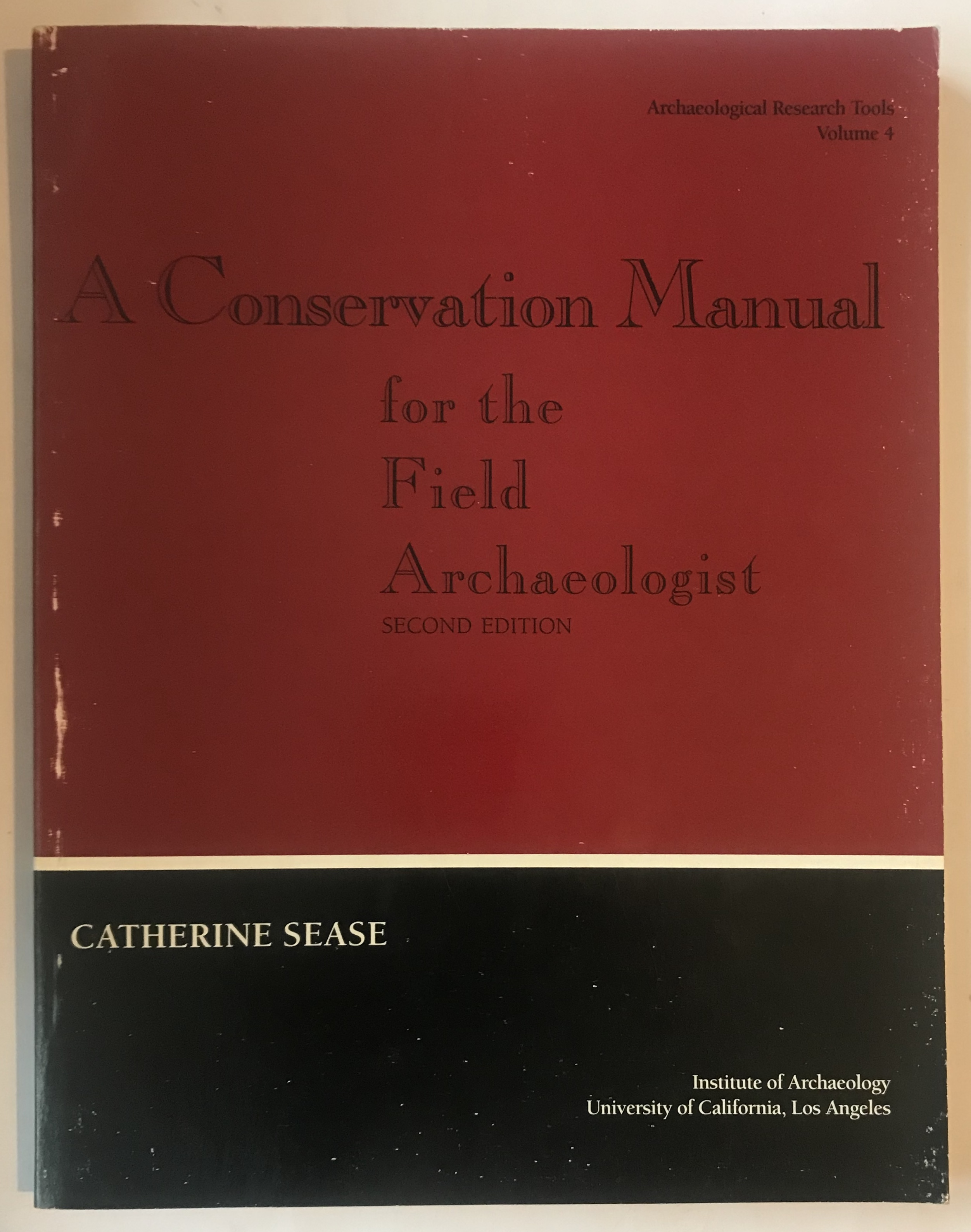 Image for A Conservation Manual for the Field Archaeologist: Second Edition :