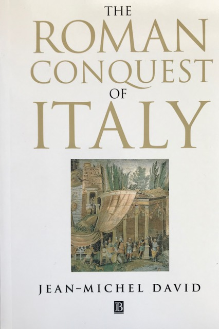 Image for The Roman conquest of Italy :translated by Antonia Nevill