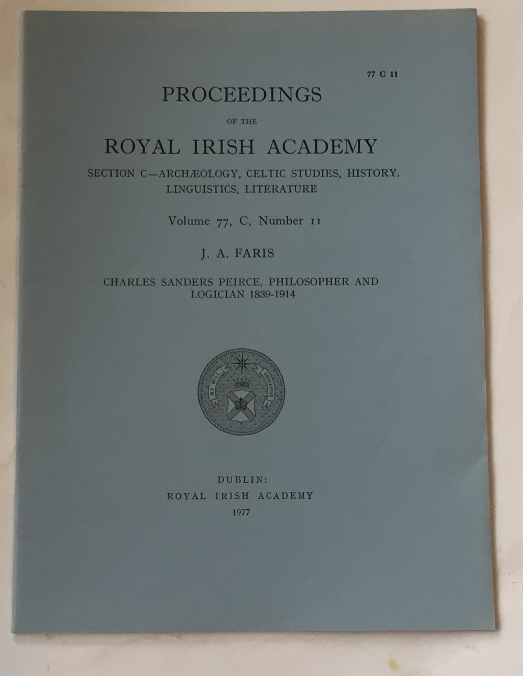 Image for Proceedings of the Royal Irish Academy, Volume 77, Section C, No. 11 :Charles Sanders Peirce, Philosopher and Logician 1839-1914
