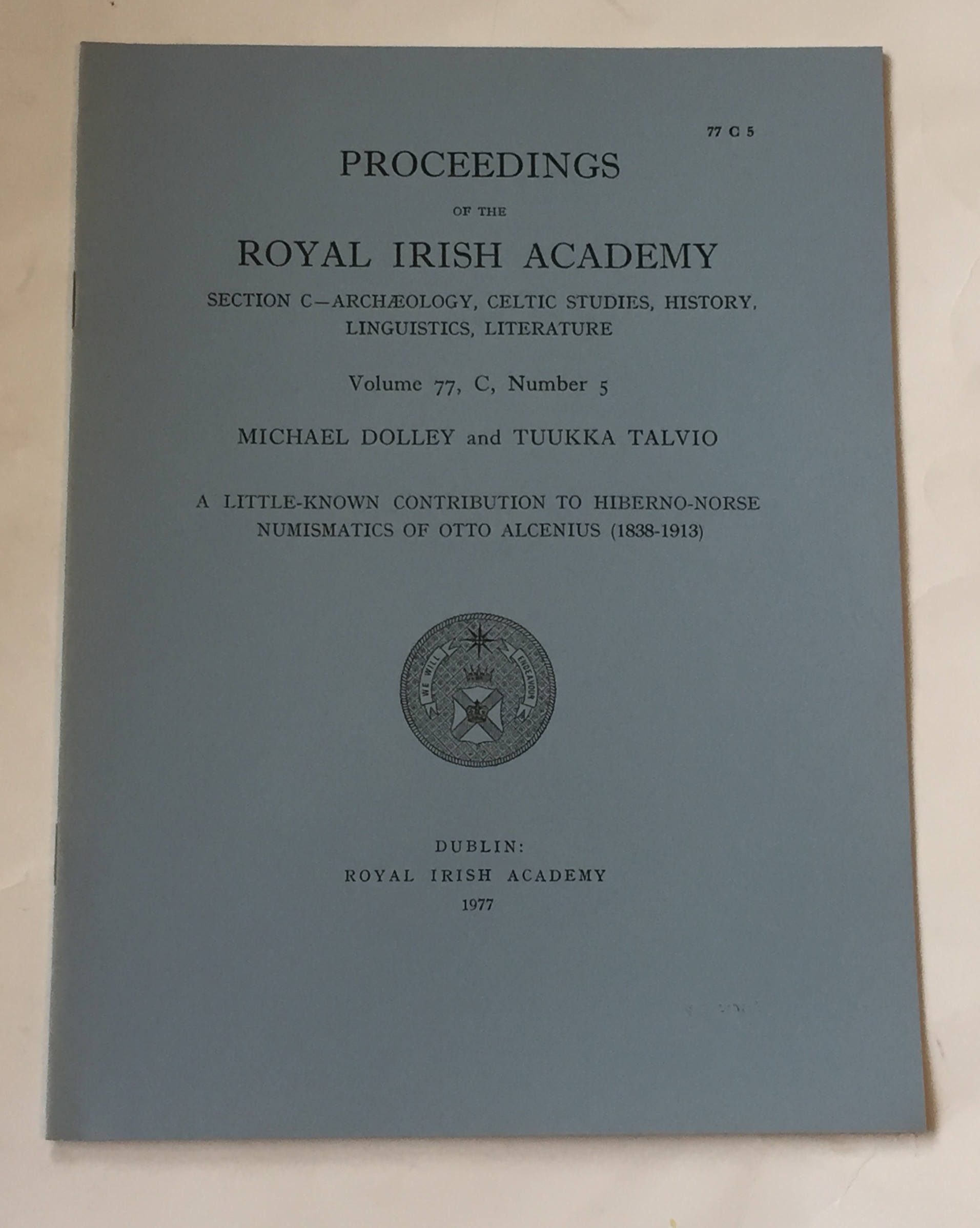 Image for A little-known contribution to hiberno-norse numismatics of otto alcenius (1838-1913) :Proceedings of the Royal Irish Academy, Volume 77, Section C, No. 5