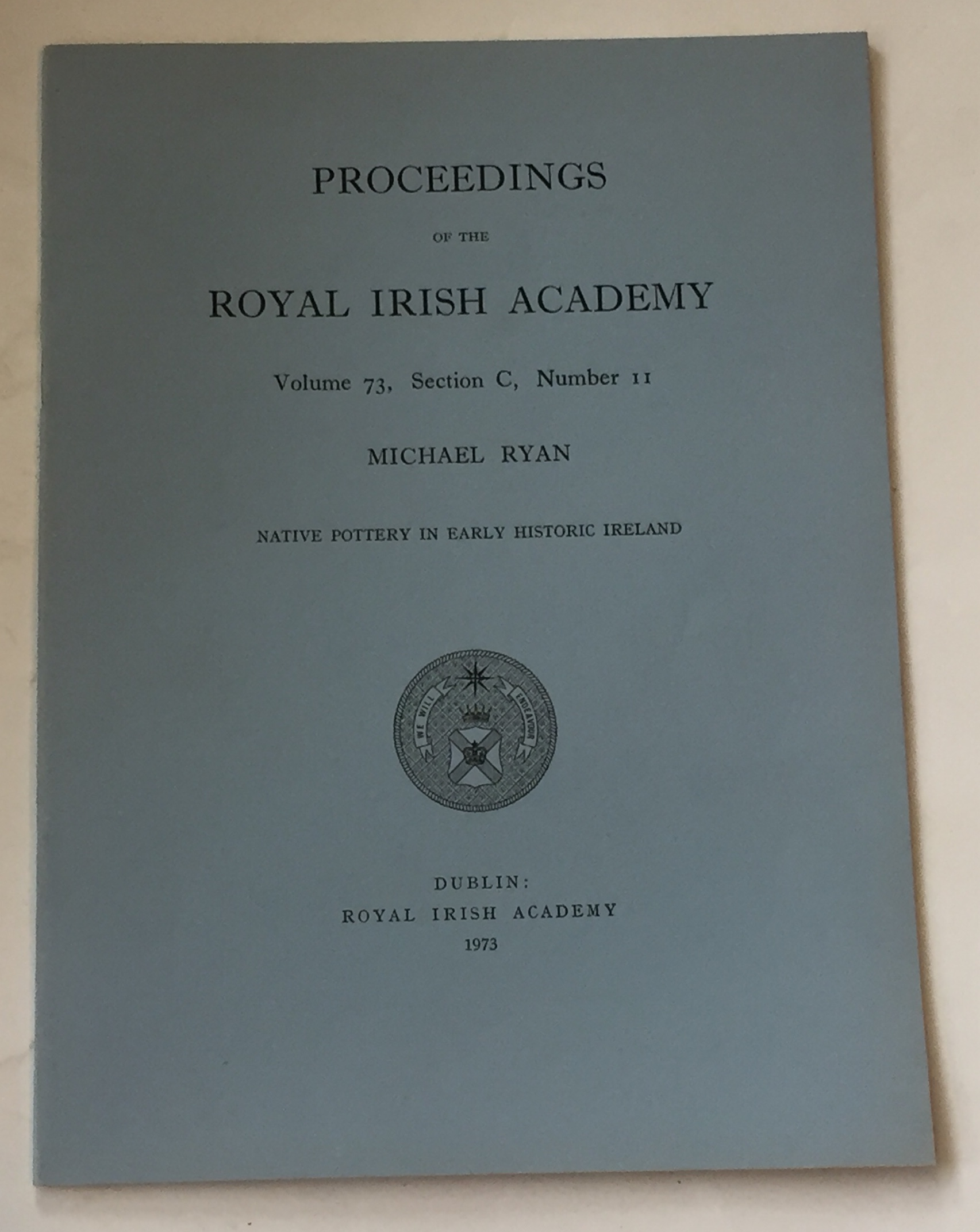 Image for Native pottery in early historic Ireland  :Proceedings of the Royal Irish Academy, Volume 73, Section C, No. 11