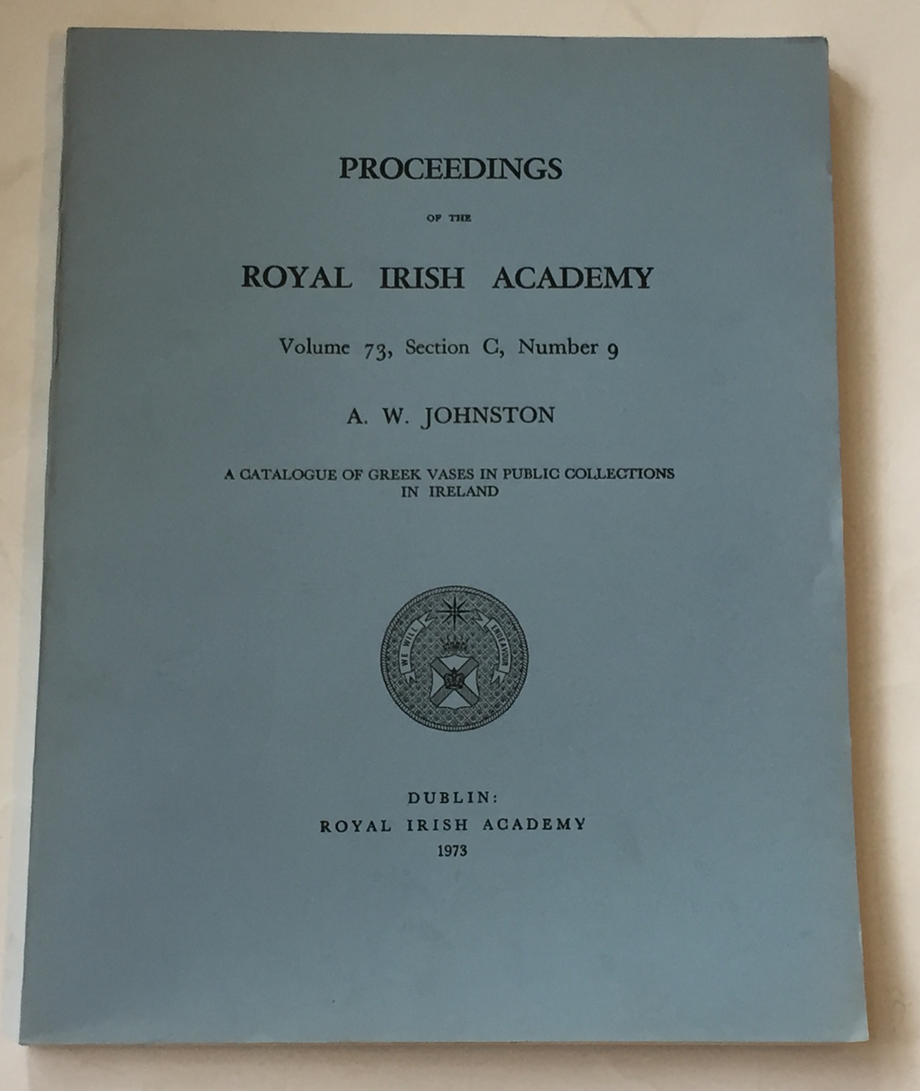 Image for A catalogue of Greek vases in public collections in Ireland :Proceedings of the Royal Irish Academy, Volume 73, Section C, No. 9