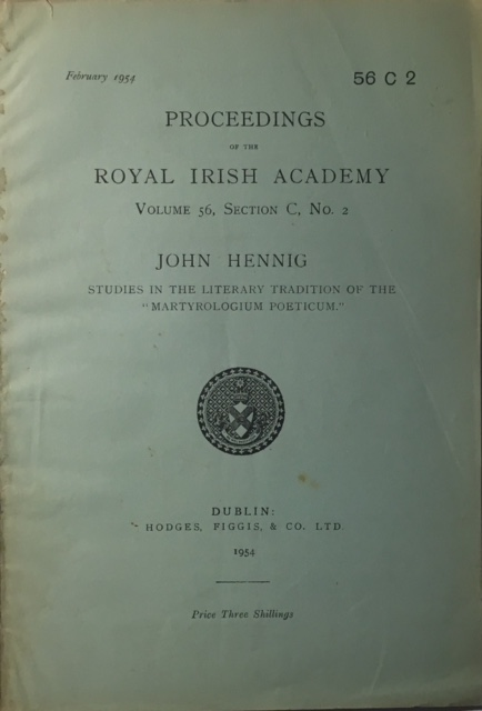 Studies in the Literary Tradition of the 'Martyrologium Poeticum' :Proceedings of the Royal Irish Academy Volume 56 Section C No. 2