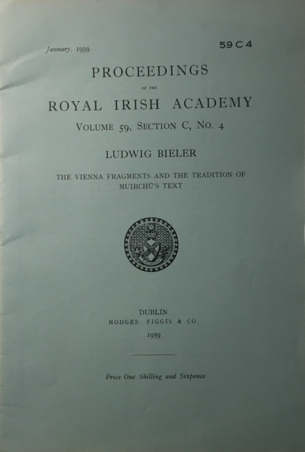 Image for The Vienna Fragments and the Tradition of Muirchu's Text :Proceedings of the Royal Irish Academy Volume 59 Section C No 4