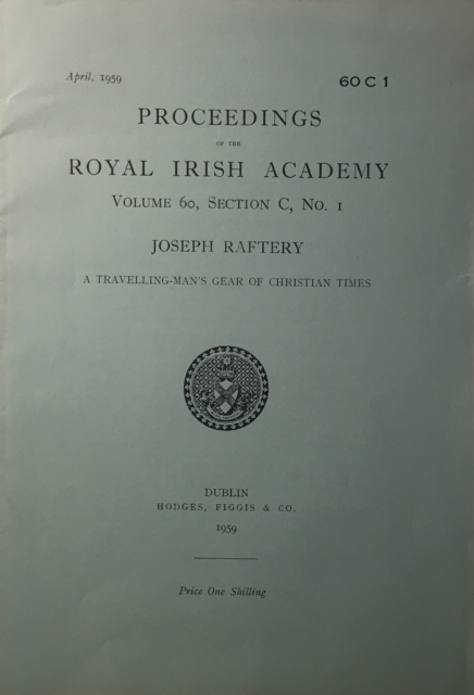 A Travelling-man's Gear of Christian Times :Proceedings of the Royal Irish Academy Volume 60 Section C No 1