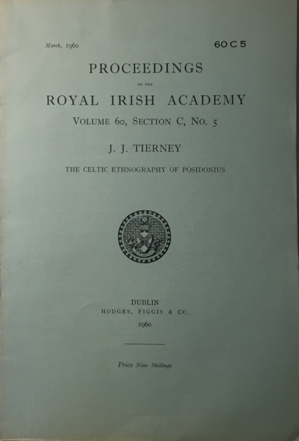 Image for The Celtic Ethnography of Posidonus :Proceedings of the Royal Irish Academy Volume 60 Section C No 5