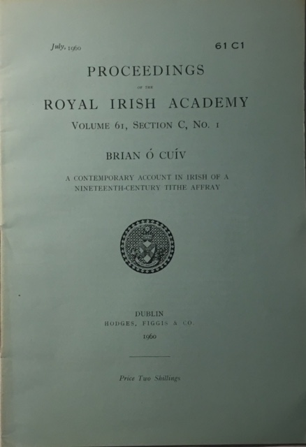 A Contemporary Account in Irish of a Nineteenth-Century Tithe Affray :Proceedings of the Royal Irish Academy Volume 61 Section C No. 1