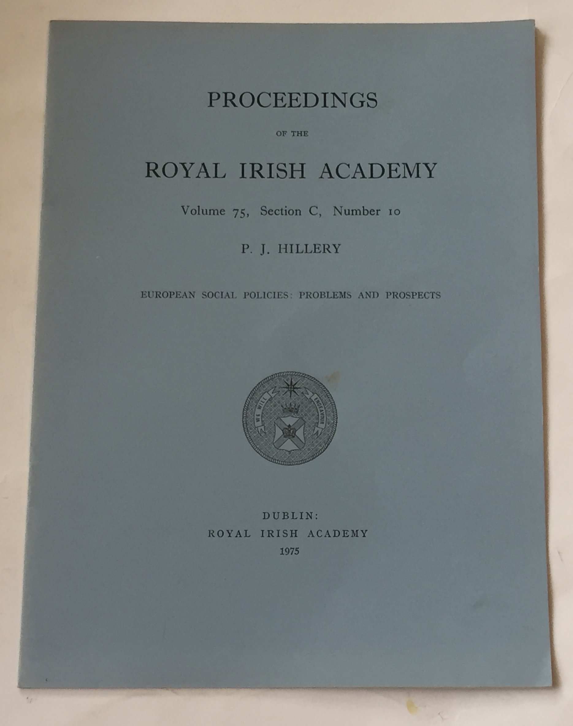 Image for European social policies: Problems and Prospects :Proceedings of the Royal Irish Academy, Volume 75, Section C, No. 10