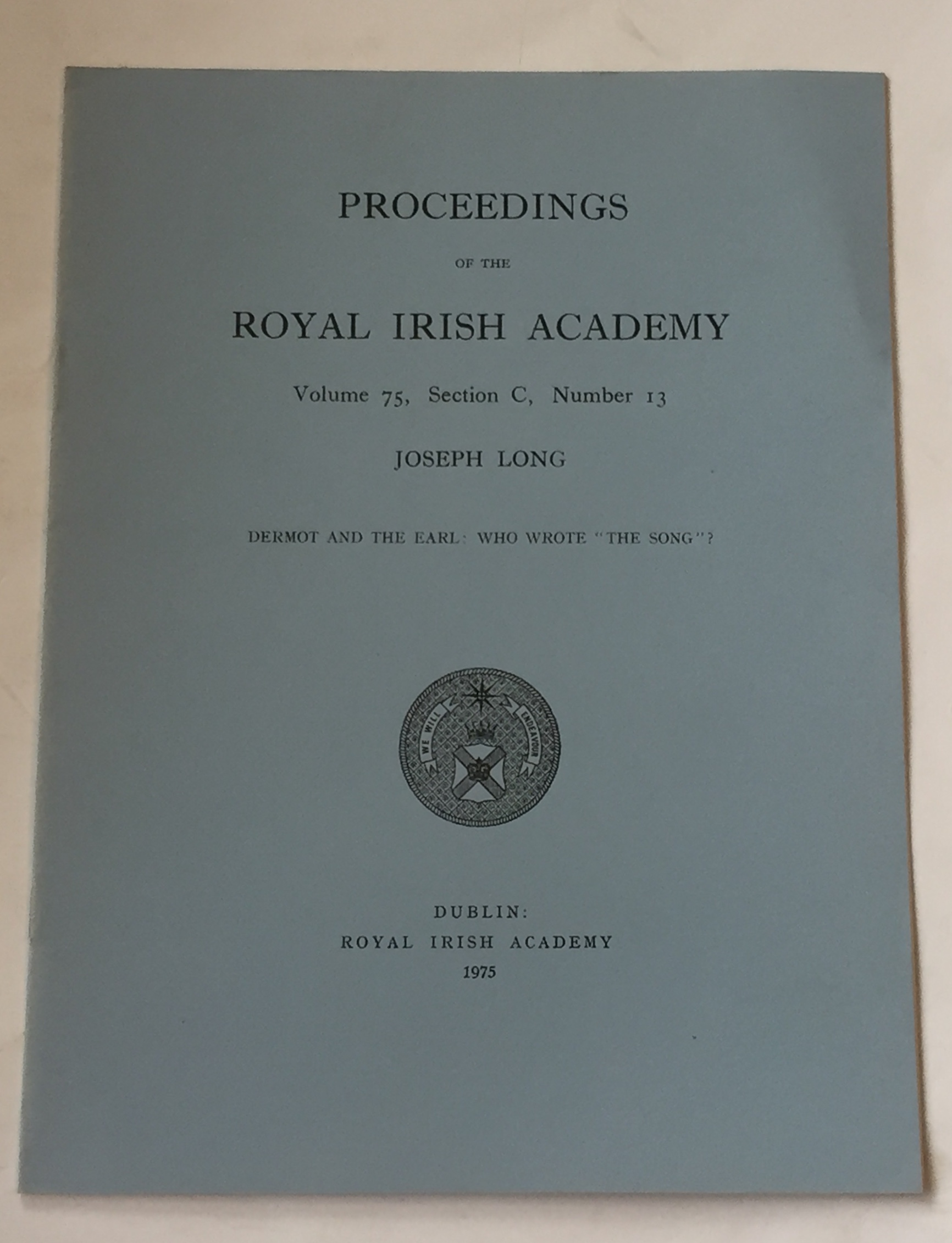 "Image for Dermot and the Earl: Who wrote ""The Song""?  :Proceedings of the Royal Irish Academy, Volume 75, Section C, No. 13"