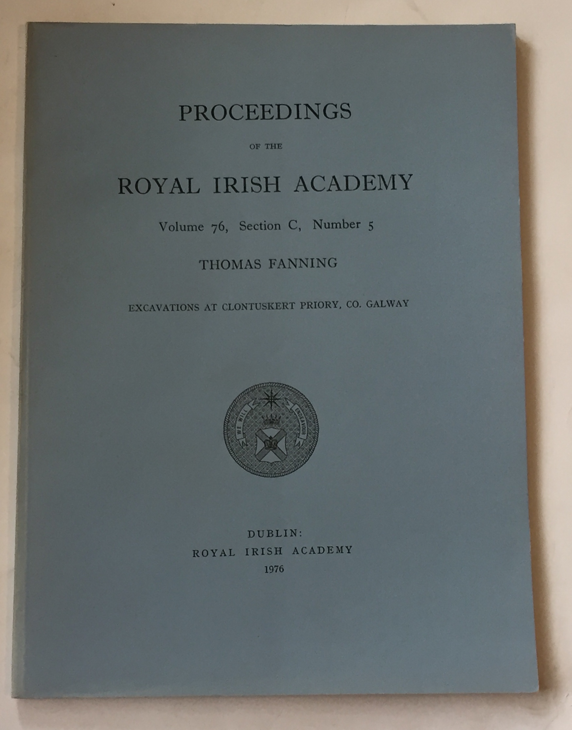 Image for Excavations at Clontuskert priory, Co. Galway  :Proceedings of the Royal Irish Academy, Volume 76, Section C, No. 5
