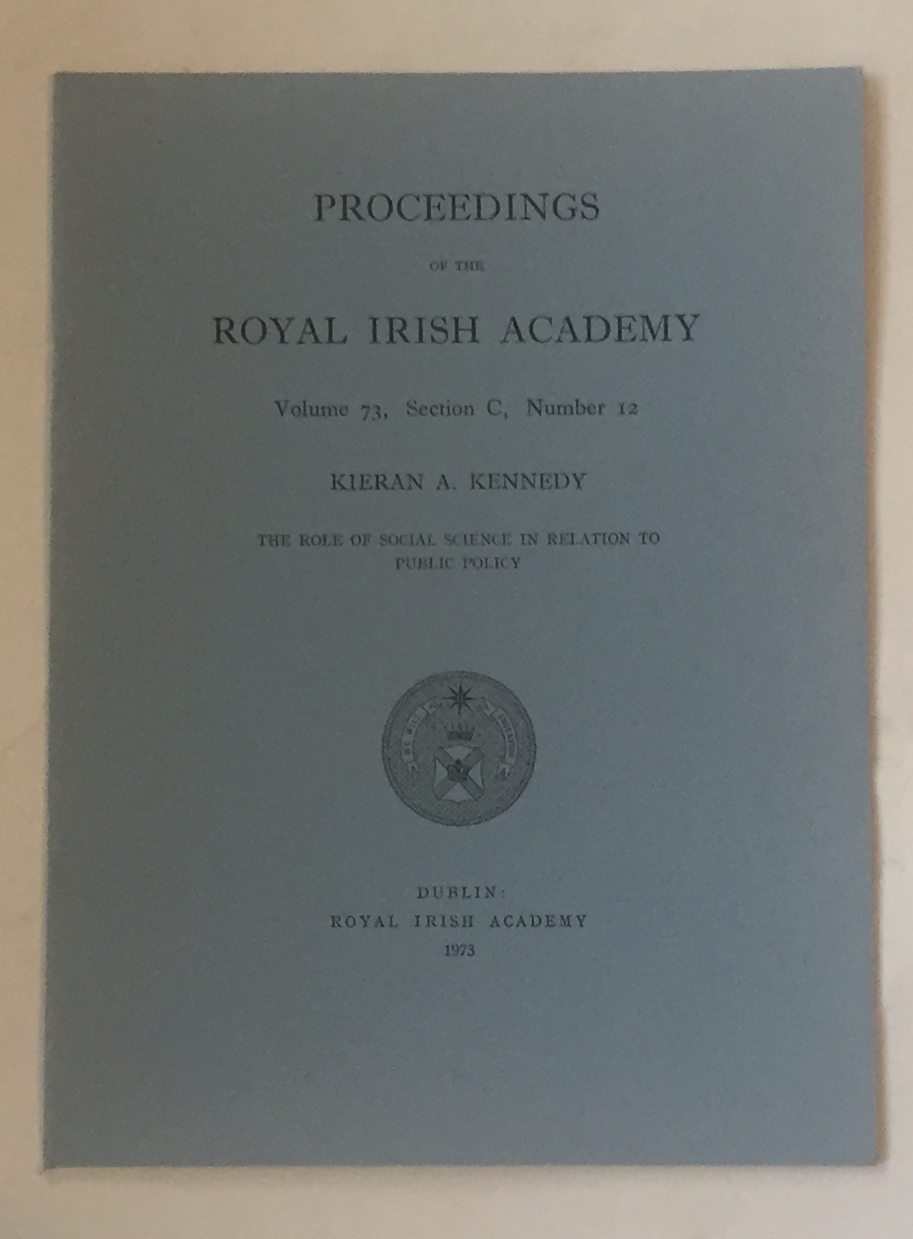 Image for The role of social science in relation it public policy  :Proceedings of the Royal Irish Academy, Volume 73, Section C, No. 12