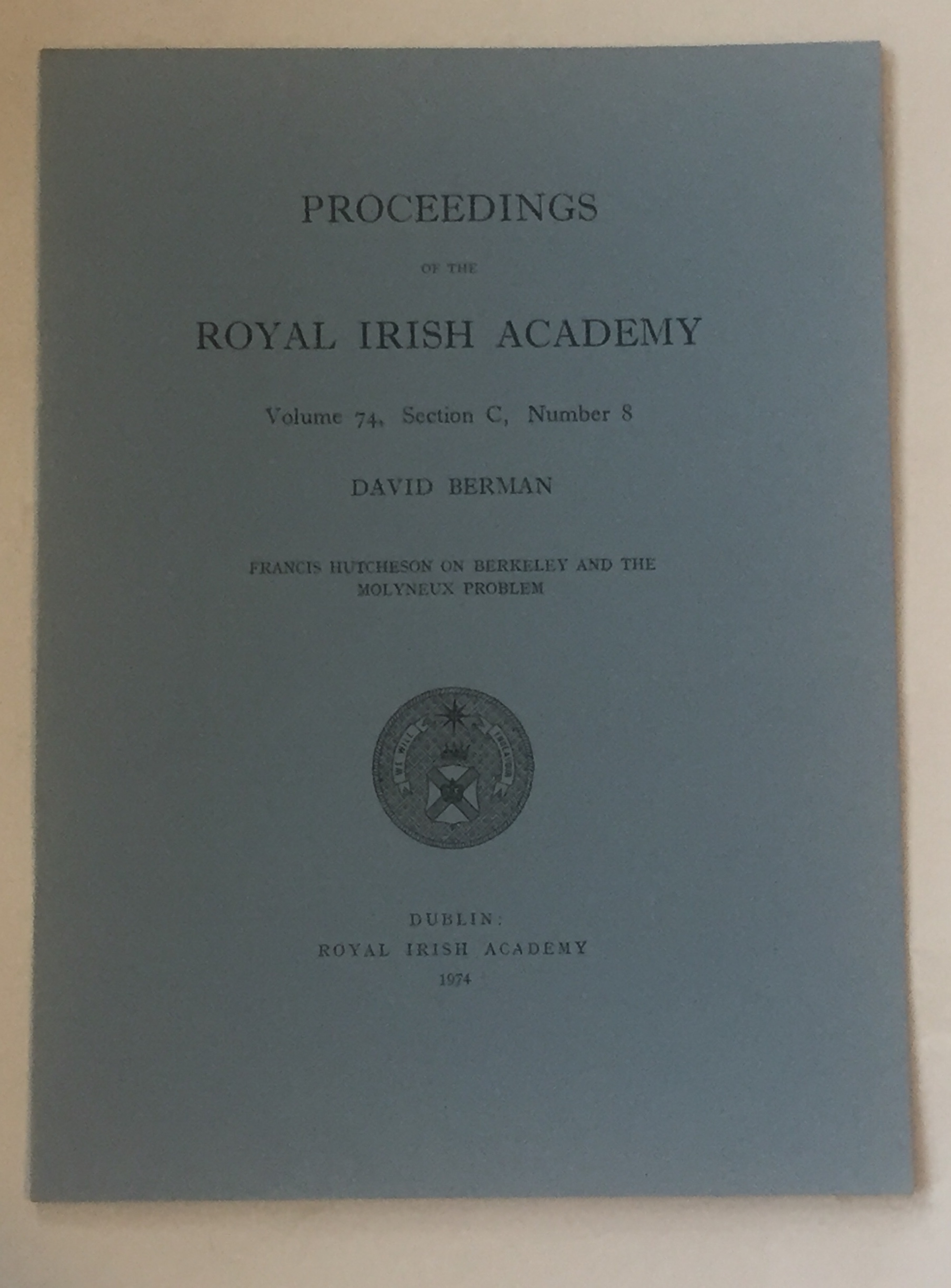 Image for Francis hutcheson on berkeley and the molyneux problem  :Proceedings of the Royal Irish Academy, Volume 74, Section C, No. 8