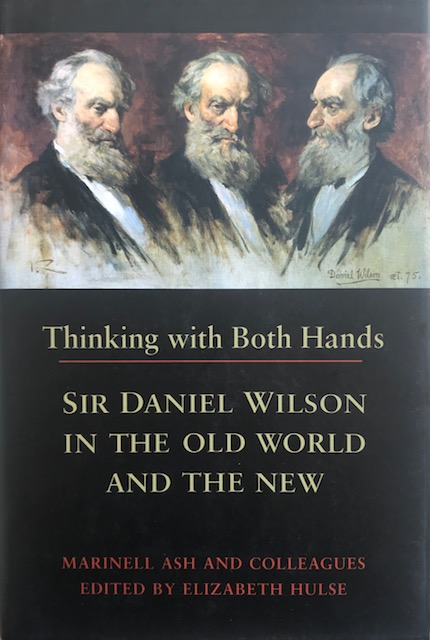 Image for Thinking with Both Hands :Sir Daniel Wilson in the Old World and the New
