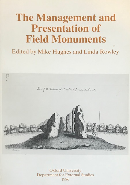 Image for The management and presentation of field monuments :