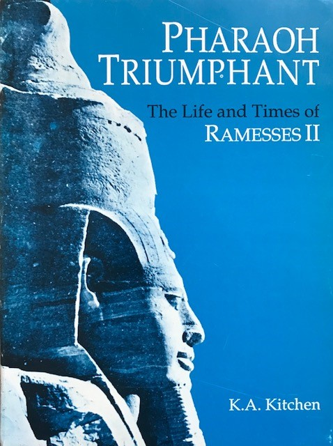 Pharaoh Triumphant The Life and Times of Ramesses II. :
