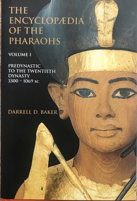 Image for The Encyclopedia of the Pharaohs, Volume 1. Predynastic to the Twentieth Century: 3300-1069 BC: 1 :