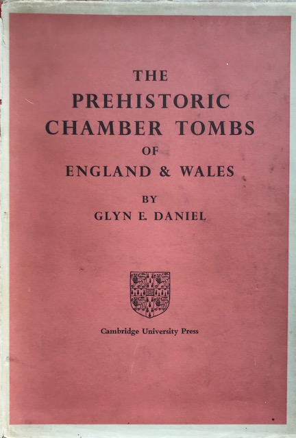 Image for The Prehistoric Chamber Tombs of England and Wales :