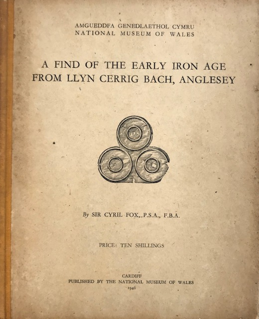 Image for A Find of the Early Iron Age from Llyn Cerrig Bach, Anglesey :