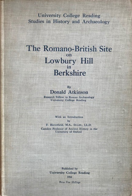 Image for The Romano-British Site on Lowbury Hill in Berkshire :Studies in History and Archaeology