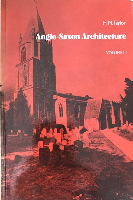 Image for Anglo-Saxon Architecture Vol 3 :
