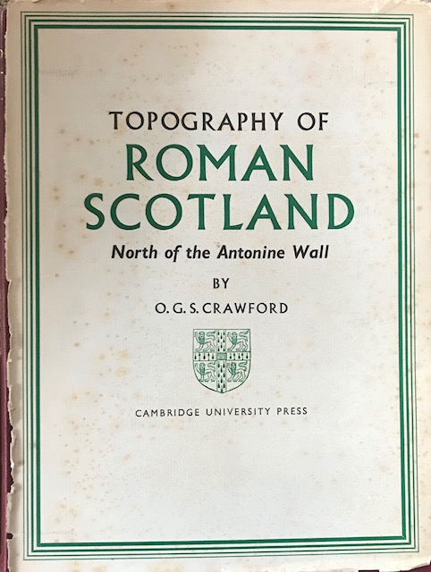 Image for Topography of Roman Scotland, North of the Antonine Wall :