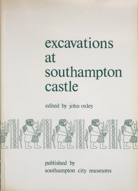 Image for Excavations at Southampton Castle :