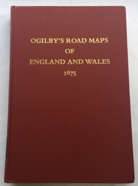 Image for Ogilby's Road Maps of England and Wales from Ogilby's 'Britannia', 1675 :