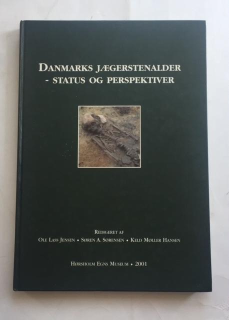 """Danmarks jaegerstenalder - status og perspektiver :Beretning fra symposiet """"status og perspektiver inden for dansk mesolitikum"""" afholdt i Vordingborg, september 1998"""