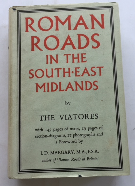 Roman Roads in the South-East Midlands :