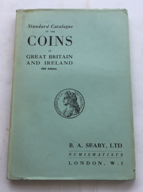 Image for Standard Catalogue of the Coins of Great Britain & Ireland :1952 edition