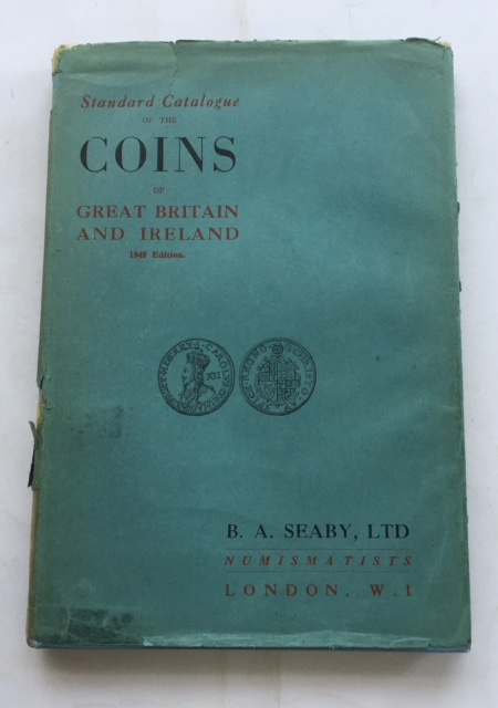 Image for Standard Catalogue of the Coins of Great Britain & Ireland :1949 edition