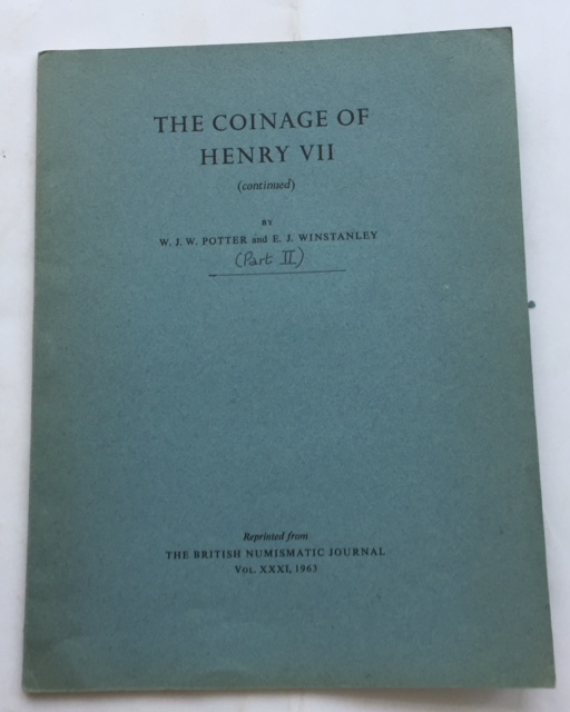 Image for The Coinage of Henry VII (Continued) :Reprint from The British Numismatic Journal Vol. XXXI