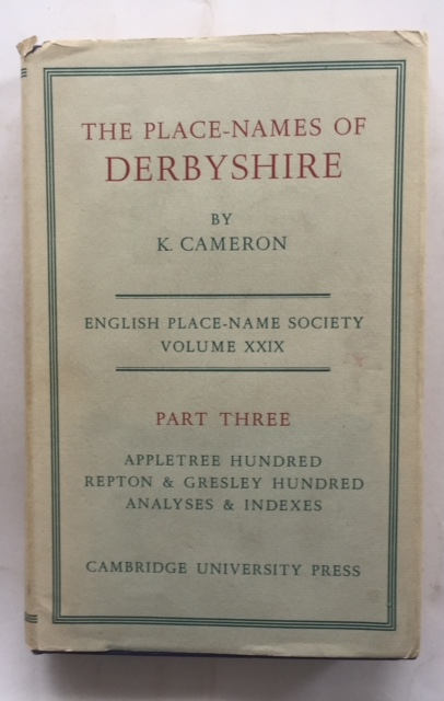 Image for Place-Names of Derbyshire, Part III: Appletree Hundred, Repton and Gresley Hundred, Analyses, Index (English Place-Name Society. Volume XXIX.) :