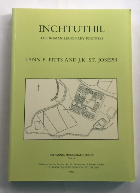 Image for Inchtuthil: The Roman Legionary Fortress excavations 1952-65 :Britannia Monograph Series No. 6
