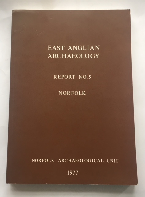 Image for Norfolk: (East Anglian Archaeology Report No. 5, 1977) :