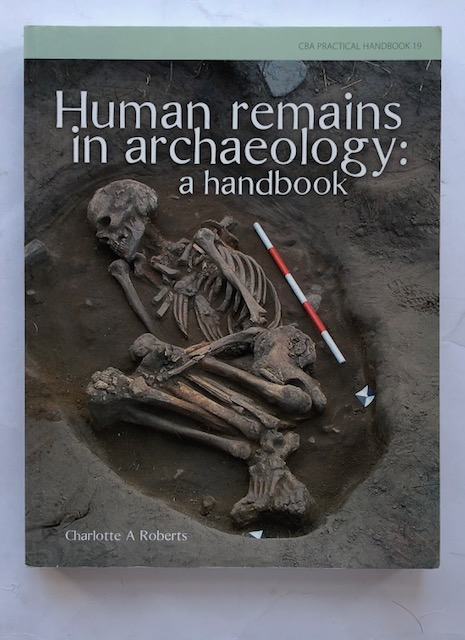 Human remains in archaeology :A handbook