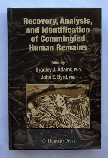 Image for Recovery, Analysis and Identification of Commingled Human Remains :