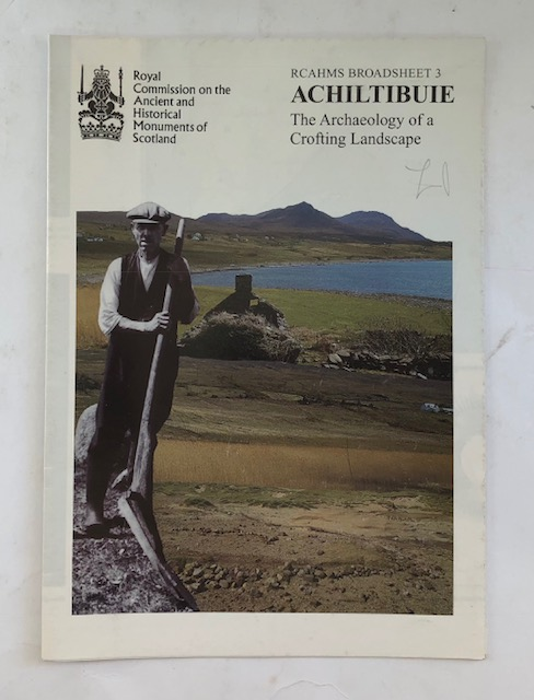 Image for Achiltibuie :The Archaeology of a Crofting Landscape (RCAHMS Broadsheet 3)