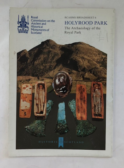 Image for Holyrood Park  :The Archaeologyooooof the Royal Park (RCAHMS Broadsheet 6)