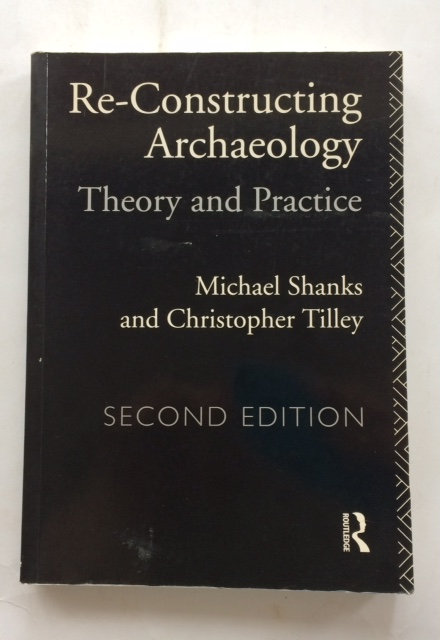 Image for Re-Constructing Archaeology :Theory and Practice