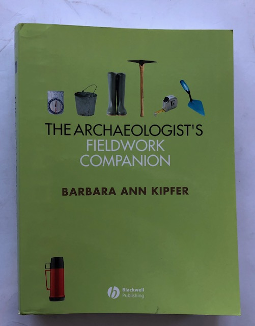 Image for The Archaeologist's Fieldwork Companion :