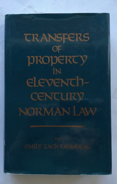 Transfers of Property in Eleveth Century Noman Law :