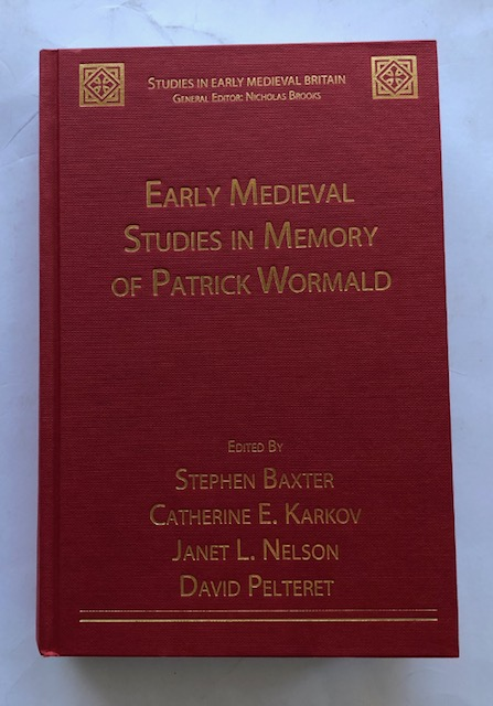 Image for Early Medieval Studies in Memory of Patrick Wormald :