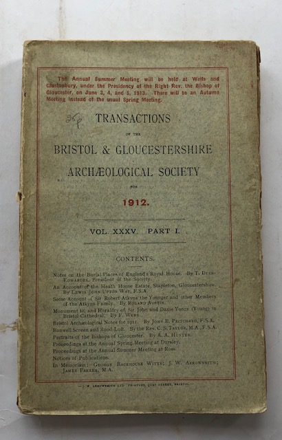 Transactions of the Bristol & Gloucestershire Archaeological Society for 1912 :Volume XXXV, Part I