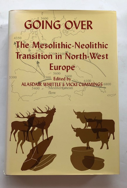 Image for Going Over :The Mesolithic-Neolithic Transition in North-West Europe