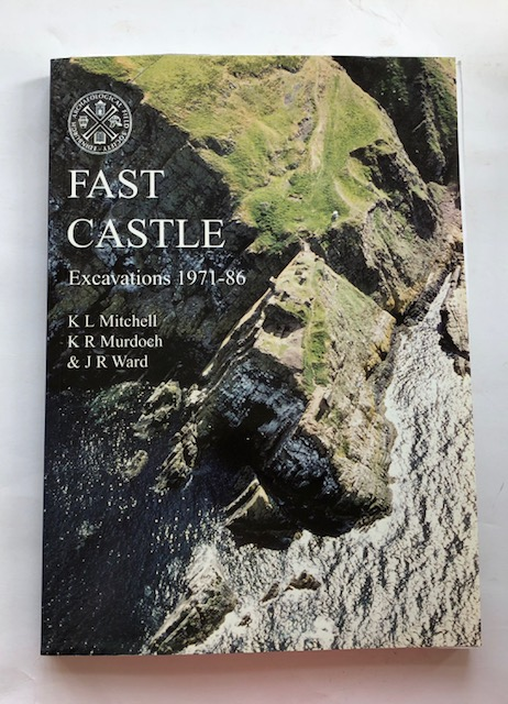 Image for FAST CASTLE: Excavations 1971-86 :