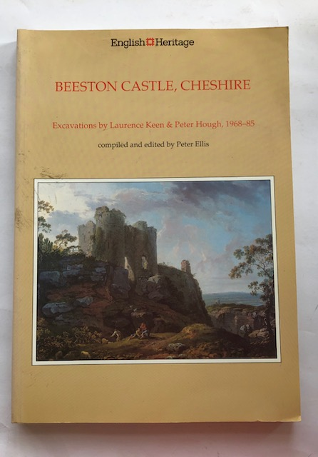 Image for Beeston Castle, Cheshire :a report on the excavations 1968-85 by Laurence Keen and Peter Hough