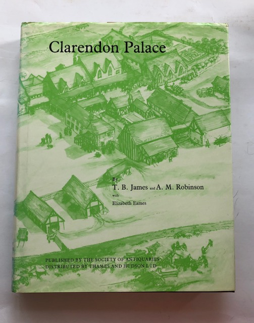 Image for Clarendon Palace: The History and Archaeology of a Medieval Palace and Hunting Lodge near Salisbury, Wiltshire (Reports of the Research Committee of the Society of Antiquaries of London, No. XLV), :